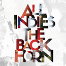 ALL INDIES THE BACK HORN/THE BACK HORN