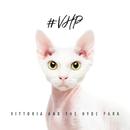 #VHP/ヴィットリア・アンド・ザ・ハイド・パーク