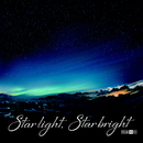 Star light, Star bright/ナノ