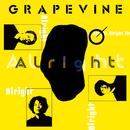 Alright/GRAPEVINE