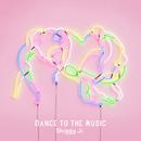 DANCE TO THE MUSIC/Shiggy Jr.