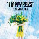HAPPY RAYS/THE BAWDIES