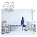 "THE BEST ""1992-2018""/広瀬 香美"