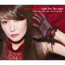 Light For The Ages -35th Anniversary Best~Fan's Selection-/浜田麻里
