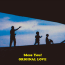 bless You!/ORIGINAL LOVE