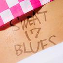 SWEAT 17 BLUES/四星球