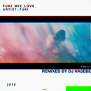 大切なひと -DJ HASEBE REMIX-/FUKI