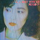 ALL RIGHT WITH ME/阿川 泰子
