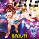 YELL!!/May'n