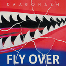 Fly Over feat. T$UYO$HI/Dragon Ash