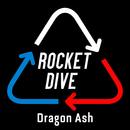 ROCKET DIVE/Dragon Ash
