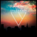 Beside You/Dragon Ash