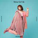 Shine On Me/大原櫻子