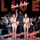 アメリカ!アメリカ!アメリカ!(Live at ラスベガス・トロピカーナホテル 1978/4/21 & 22)/ピンク・レディー/PINK LADY