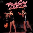 チャレンジ・コンサート(Live at 郵便貯金ホール 1977/3/31)/ピンク・レディー/PINK LADY