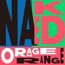 NAKED/ORANGE RANGE