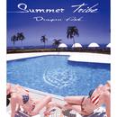 Summer Tribe/Dragon Ash
