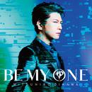 BE MY ONE/及川 光博