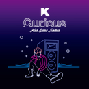 Curious (Kan Sano Remix)/K