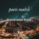甘い予感/paris match