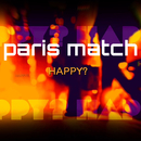 Happy?/paris match