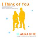 I Think of You/AURA KITE