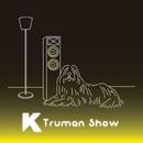 Truman Show/K