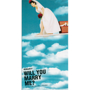 WILL YOU MARRY ME?/高橋 由美子