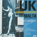 UK アンダーグラウンド/MALTA