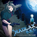 MADLAX Original Soundtrack/梶浦 由記