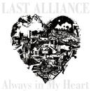 Always in My Heart/LAST ALLIANCE