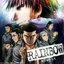 RAINBOW 二舎六房の七人 OP/ED -Digital Edit-/coldrain/GALNERYUS