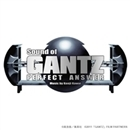 Sound of GANTZ PERFECT ANSWER/川井 憲次