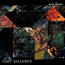 new dawn/LAST ALLIANCE