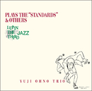 "LUPIN THE THIRD 「JAZZ」 PLAY THE ""STANDARDS"" & OTHERS/大野雄二"