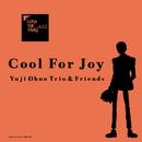 LUPIN THE THIRD 「JAZZ」 Cool For Joy/大野雄二トリオ&フレンズ