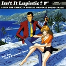 Isn't It Lupintic?/You & Explosion Band