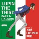 ルパン三世 PART IV オリジナル・サウンドトラック ~ITALIANO-Digital Edition-/大野雄二 / You & The Explosion Band