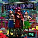 EVE -革命前夜-/DEVIL NO ID