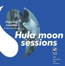 Hula moon sessions/杉山清貴