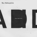 Between Night and Day/Ryu Matsuyama