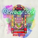 DEADLY BOX/RISKY DICE