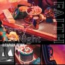 Party All Night (HiRAPARK Remix)/FAITH