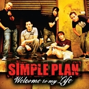 Welcome To My Life/Simple Plan