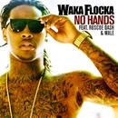 No Hands (feat. Roscoe Dash and Wale)/Waka Flocka Flame