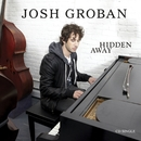 Hidden Away  [Radio Mix]/Josh Groban