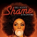 Shame (feat. Eve & The A Group)/Jill Scott