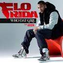 Who Dat Girl (feat. Akon)/Flo Rida