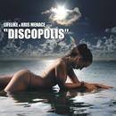 Discopolis/Lifelike & Kris Menace