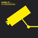 In Operation [iTunes Video Album]/Hard-Fi